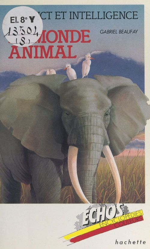 Instinct et intelligence dans le monde animal