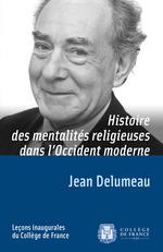 Vente EBooks : Histoire des mentalités religieuses dans l´Occident moderne  - Jean Delumeau