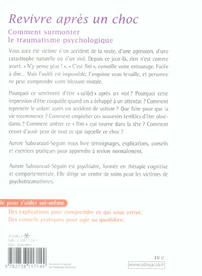 Revivre apres un choc - comment surmonter le traumatisme psychologique