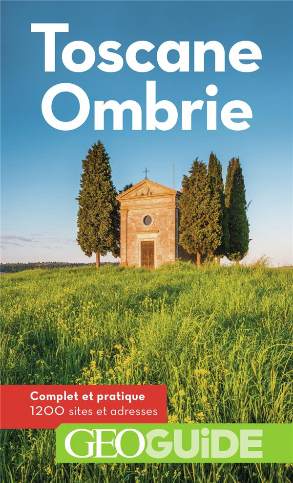 GEOguide ; Toscane ; Ombrie (édition 2020)