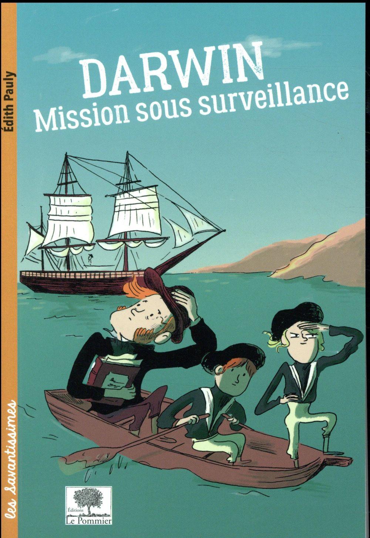 Darwin ; mission sous surveillance