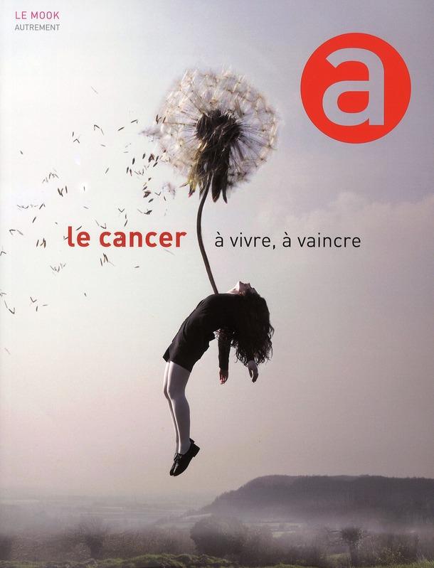 Cancer, à vivre, à vaincre !