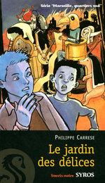 Vente EBooks : Le jardin des délices  - Philippe CARRESE