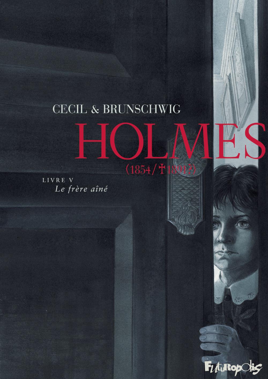 Holmes (Tome 5) - Le frère aîné