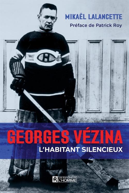 Georges vezina, l'habitant silencieux
