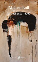 Vente Livre Numérique : Éclipse électrique  - Melissa Bull