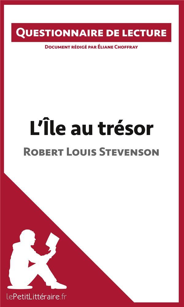 Questionnaire de lecture ; L'île au trésor de Robert Louis Stevenson