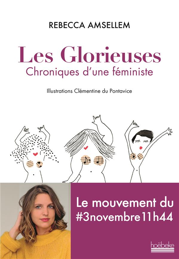 Les glorieuses ; chroniques d'une féministe