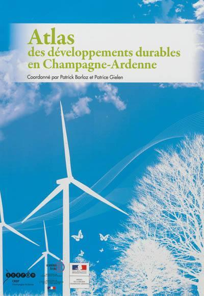 Atlas des developpements durables en champagne-ardenne