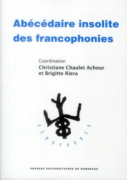 Abecedaire insolite des francophonies