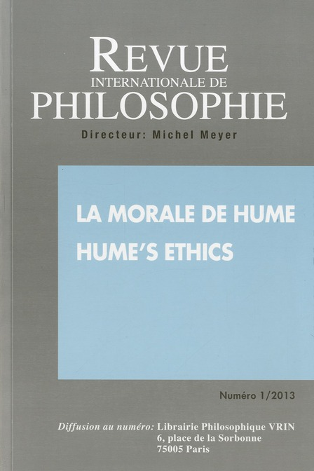 Revue internationale de philosophie t.1; 2013 ; la morale de hume ; hume's ethics