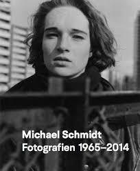Michael schmidt photography 1965-2014 /anglais/allemand