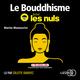 Le bouddhisme pour les Nuls en 50 notions clés  - Marine Manouvrier