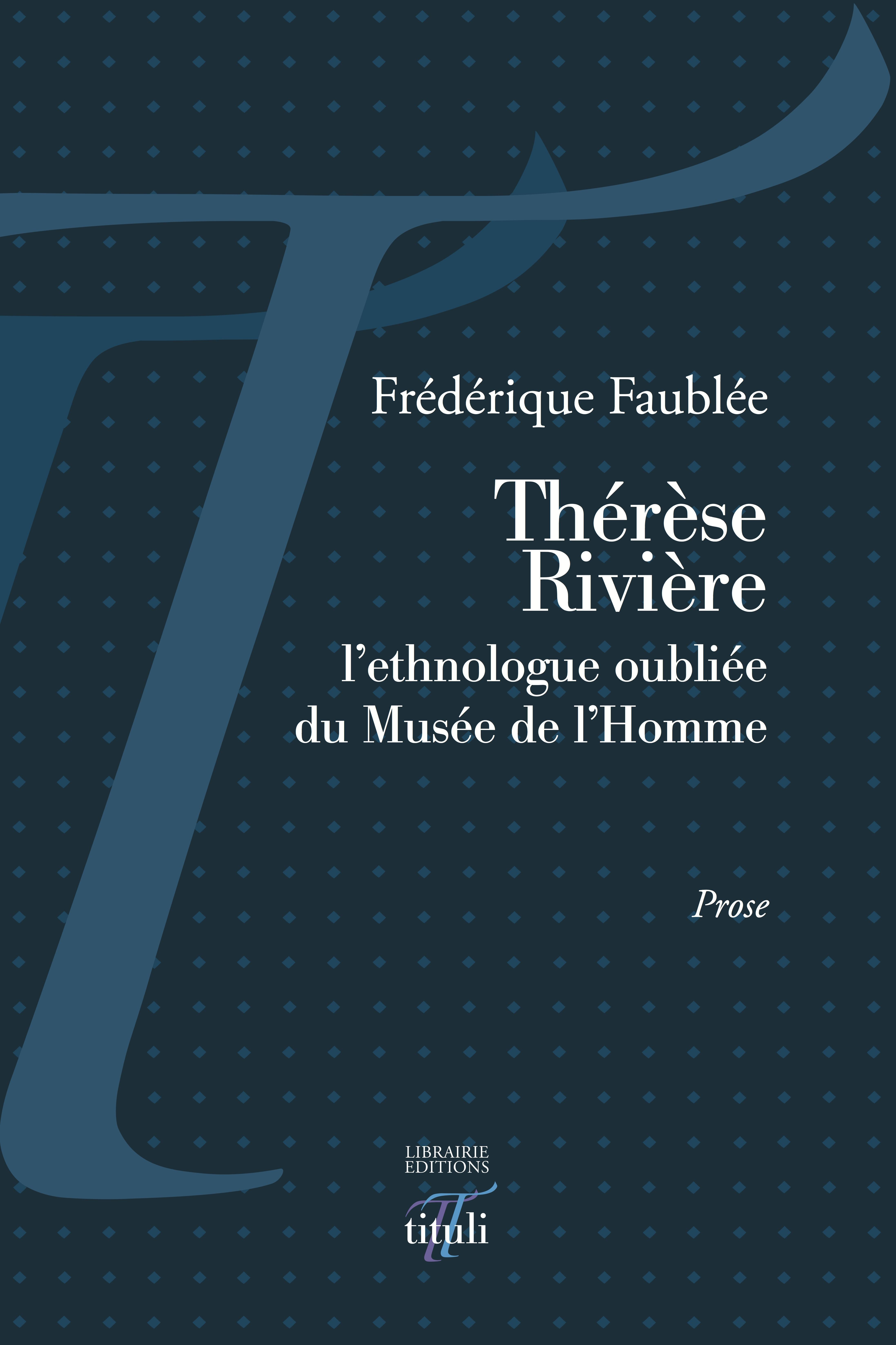 Thérèse Rivière  - Frederique Faublee