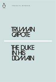 Truman Capote The Duke In His Domain