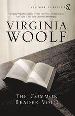 Vente Livre Numérique : The Common Reader: Volume 1  - Virginia Woolf