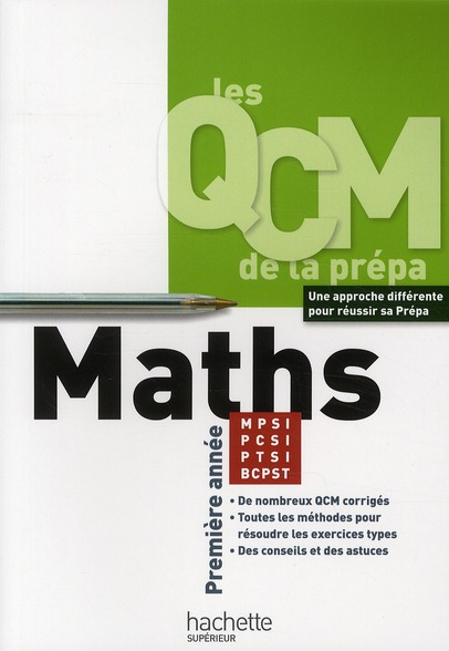 Les Qcm De La Prepa; Mathematiques ; Premiere Annee Mpsi/Ptsi/Pcsi/Bcpst