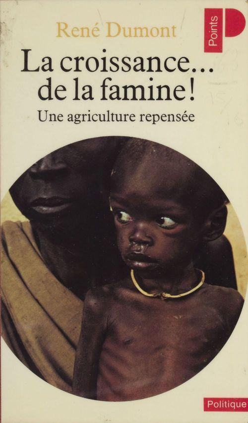 Croissance de la famine (la)