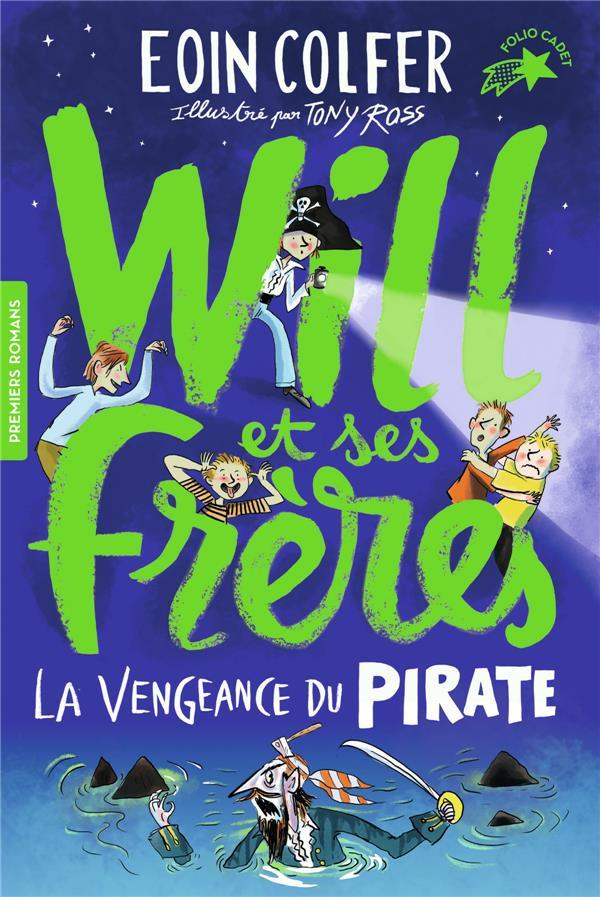 Will et ses frères T.2 ; la vengeance du pirate