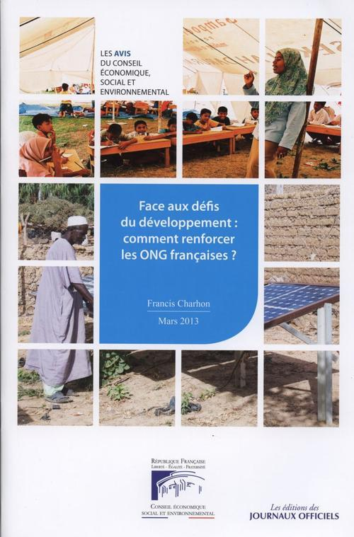 Face aux défis du developpement : comment renforcer les ONG francaises ? rapports du CESE 2013-10