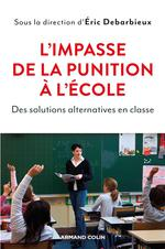 L'impasse de la punition à l'école ; des solutions alternatives en classe