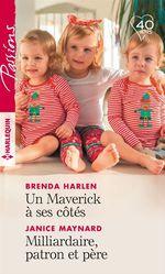 Vente EBooks : Un Maverick à ses côtés - Milliardaire, patron et père  - Janice Maynard - Brenda Harlen
