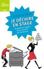 Vente livre : EBooks : Je déchire en stage  - Antoine Petit