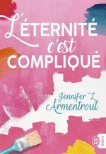 Vente Livre Numérique : L´éternité, c´est compliqué  - Jennifer L. Armentrout