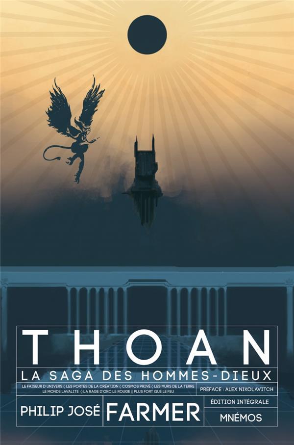 Thoan, la saga des hommes-dieux ; intégrale