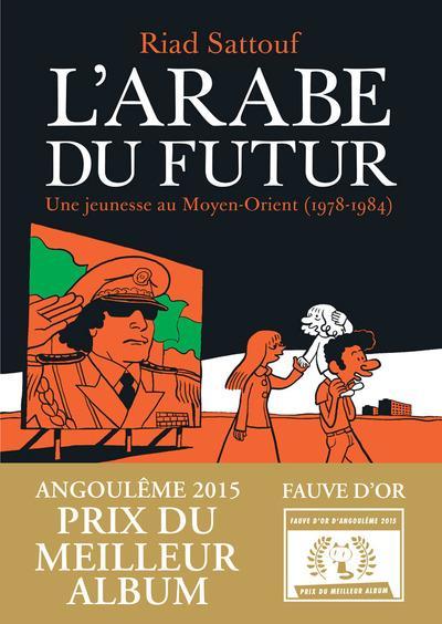 L'ARABE DU FUTUR T.1  -  UNE JEUNESSE AU MOYEN-ORIENT (1978-1984)