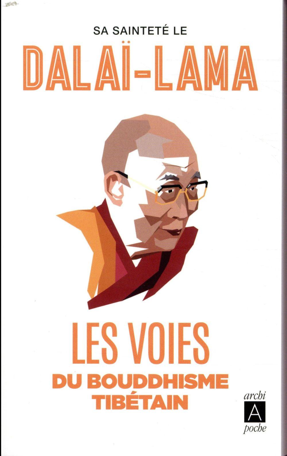 les voies du bouddhisme tibétain