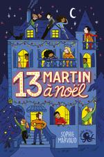 Vente EBooks : 13 Martin à Noël - Lecture roman jeunesse enquête - Dès 8 ans  - Sophie Marvaud