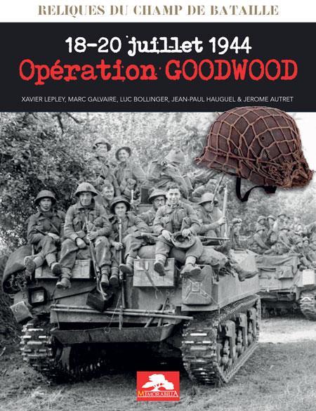 Opération Goodwood 18-20 juillet 1944