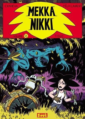 Mekka Nikki T.1