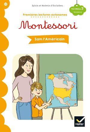 Premières lectures autonomes Montessori ; Sam l'Américain