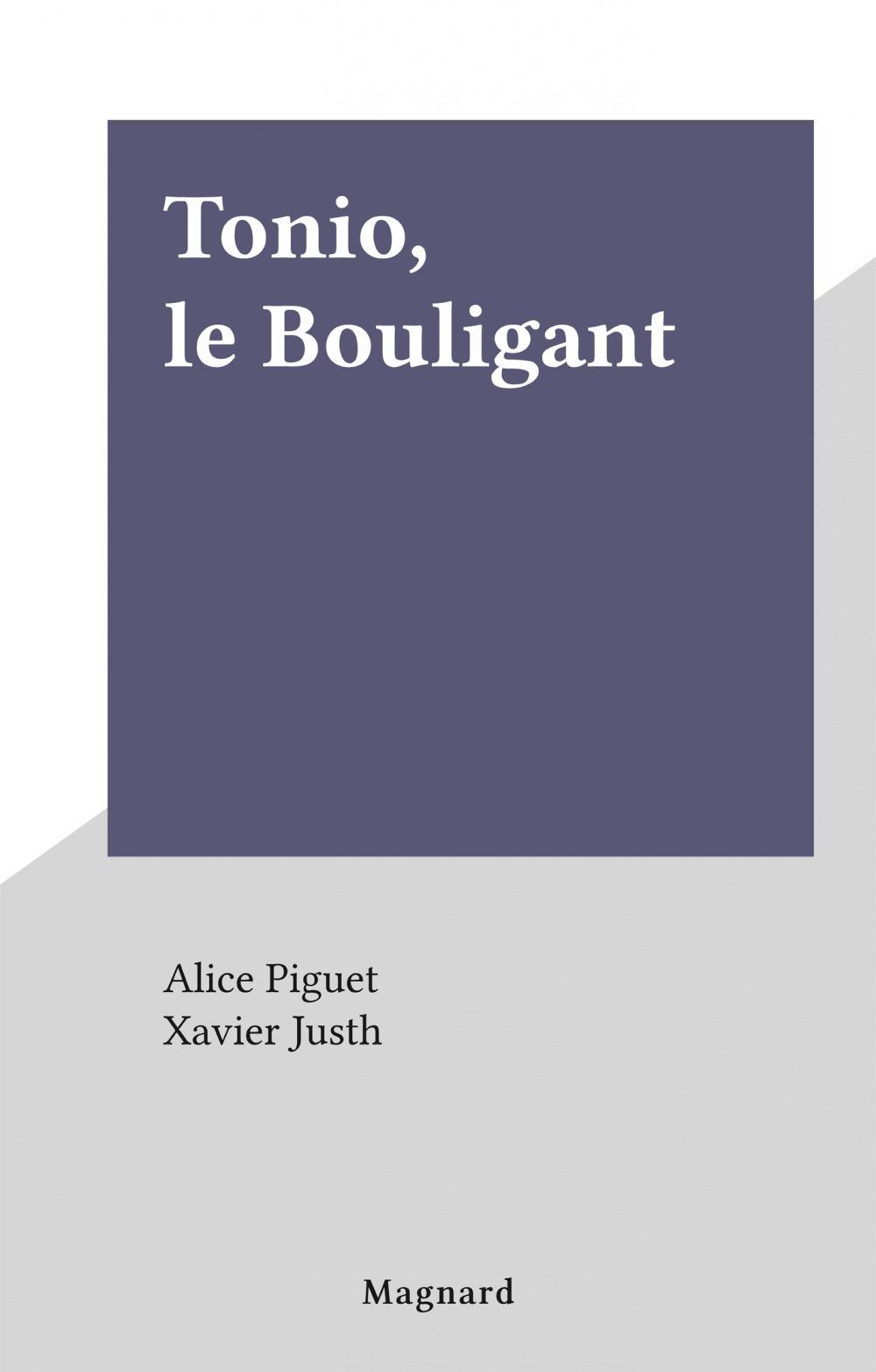 Tonio, le Bouligant