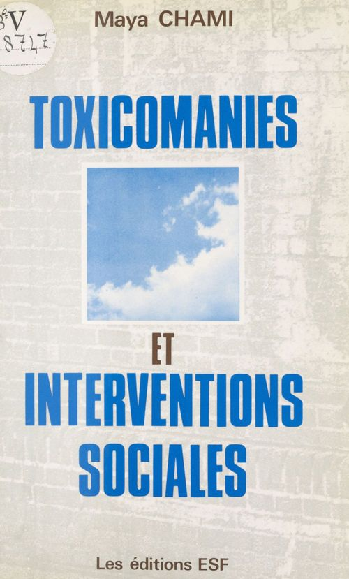 Toxicomanies interventions sociales