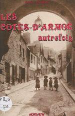 Les Côtes-d'Armor autrefois