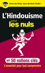 Vente Livre Numérique : L'Hindouisme pour les Nuls en 50 notions clés  - Alexandre Astier