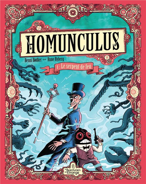 Homunculus t.1 ; le serpent de feu