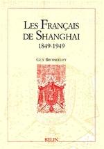 Couverture de Le français de shangai ; 1849-1949
