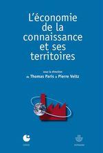 Vente Livre Numérique : L'économie de la connaissance et ses territoires  - Thomas Paris - Pierre VELTZ