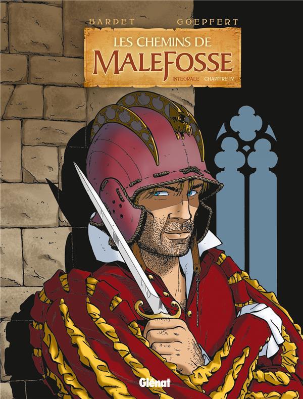 les chemins de Malefosse ; Intégrale vol.4 ; t.13 à t.16