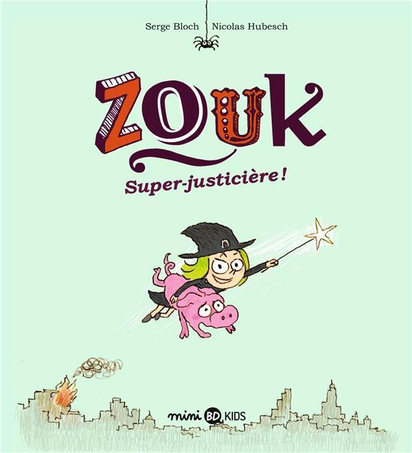 ZOUK T.16  -  SUPER JUSTICIERE ! Bloch Serge