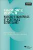 Paradiplomatie identitaire ; nations minoritaires et politiques extérieures