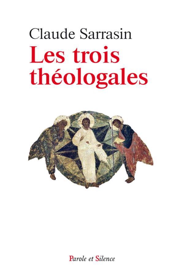 Les trois théologales