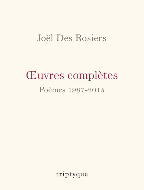 Oeuvres completes. poemes 1987-2015
