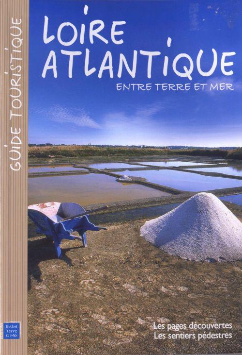 Loire Atlantique ; entre terre et mer