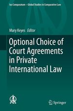 Optional Choice of Court Agreements in Private International Law  - Mary Keyes