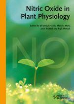 Nitric Oxide in Plant Physiology  - Shamsul Hayat - Aqil Ahmad - John Pichtel - Masaki Mori